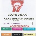 Accréditation Coupe d'Europe Nancy Shakhtar DonetskSaison 2006 2007 (22-02-2007)