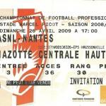Billet saison 2008 2009 - Asnl.Nantes 26-04-2009 Collection Cedric N