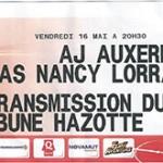 Contre marque retransmission écran géant Auxerre - Nancy saison 2013 2014 (j.38 ; 16/05/2014)