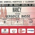 Saison 2015 2016 billet Clermont Nancy 28 08 2015