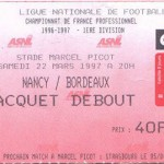 Billet Nancy-Bordeaux - saison 1996 1997 (j°30 ; 22;03;1997)