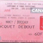 Billet Nancy-Bordeaux - saison 1998 1999 (j°26 ; 09;03;1999)
