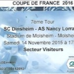 Billet Dinsheim-ASNL - Saison 2015-2016 - Coupe de France (7e tour, 14:11:2015)